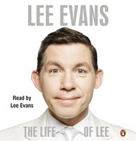 The Life of Lee - Lee Evans