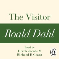 The Visitor (A Roald Dahl Short Story) - Roald Dahl