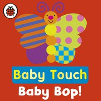 Baby Touch: Baby Bop! - Ladybird