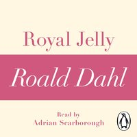 Royal Jelly (A Roald Dahl Short Story) - Roald Dahl