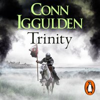 Wars of the Roses: Trinity - Conn Iggulden