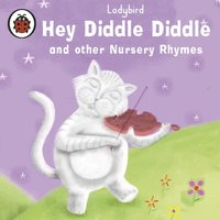 Hey Diddle Diddle - Ladybird
