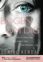 Bogen om dig - Claire Kendal