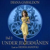 Under jegermånen - 2 - Diana Gabaldon
