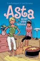 Bedste venner 1 - Asta og det store flytterod - Trine Bundsgaard