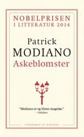 Askeblomster - Patrick Modiano