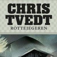 Rottejegeren - Chris Tvedt