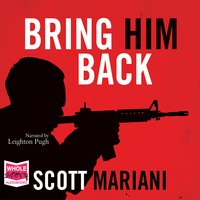 Bring Him Back - Scott Mariani
