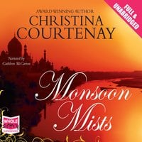Monsoon Mists - Christina Courtenay