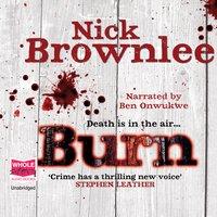 Burn - Nick Brownlee
