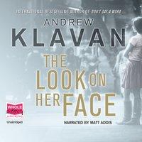 The Look on Her Face - Andrew Klavan