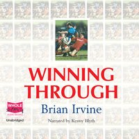 Winning Through - Brian Irvine