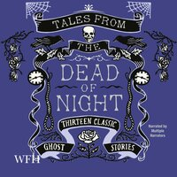 Tales From the Dead of Night - Multiple Authors