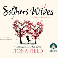 Soldiers' Wives - Fiona Field