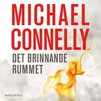 Det brinnande rummet - Michael Connelly
