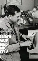 Under vejr med mig selv - Klaus Rifbjerg