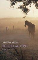 Resten af livet - Lisbeth Brun