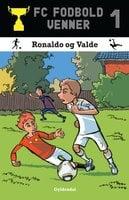 FC Fodboldvenner 1 - Ronaldo og Valde - Lars Bøgeholt Pedersen