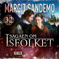 Isfolket 32 - Hunger - Margit Sandemo