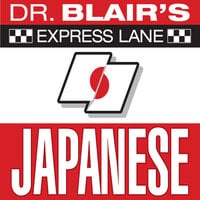 Dr. Blair's Express Lane: Japanese - Dr. Robert Blair