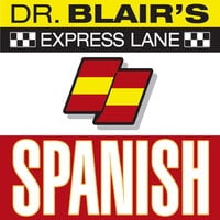 Dr. Blair's Express Lane: Spanish - Dr. Robert Blair