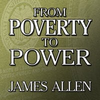 From Poverty to Power - James Allen