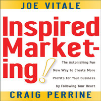 Inspired Marketing! - Joe Vitale, Craig Perrine