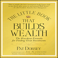 The Little Book That Builds Wealth - Pat Dorsey