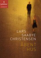 Åbent hus - Lars Saabye Christensen