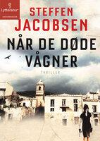 Når de døde vågner - Steffen Jacobsen
