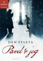 Pavel & jeg - Dan Vyleta