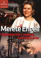 Sygeplejerske i verdens brændpunkter - Merete Engell