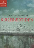 Kirsebærtiden - Lis Vibeke Kristensen