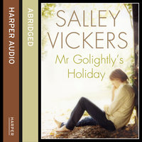 Mr Golightly's Holiday - Salley Vickers