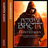 The Painted Man - Peter V. Brett