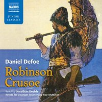 Robinson Crusoe: Retold for Younger Listeners - Daniel Defoe