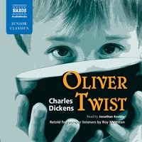 Oliver Twist: Retold for Younger Listeners - Charles Dickens