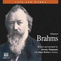 Johannes Brahms - Jeremy Siepmann
