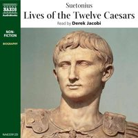 The Lives of the Twelve Caesars - Suetonius