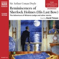 Reminiscences of Sherlock Holmes: His Last Bow - Sir Arthur Conan Doyle