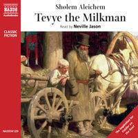 Tevye the Milkman - Sholem Aleichem