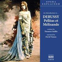 Pelléas et Mélisande - Thomson Smillie