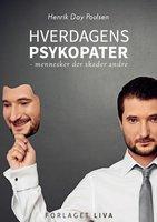 Hverdagens psykopater - Henrik Day Poulsen