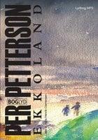 Ekkoland - Per Petterson