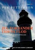 Jeg forbander tidens flod - Per Petterson
