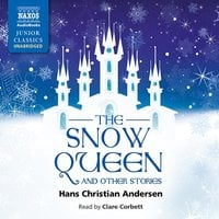 The Snow Queen and Other Stories - H.C. Andersen