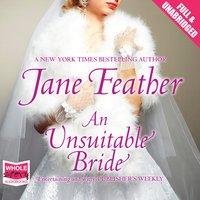 An Unsuitable Bride - Jane Feather