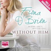 Without Him - Fiona O'Brien