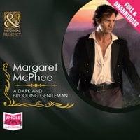 A Dark and Brooding Gentleman - Margaret McPhee