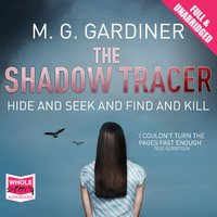 The Shadow Tracer - M.G. Gardiner